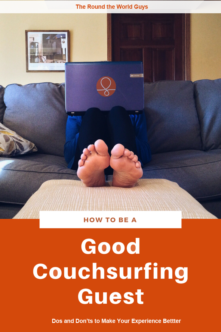 Looking for great tips about how to be a good Couchsurfing guest? We've hosted hundreds of CSers and surfed dozens of times!